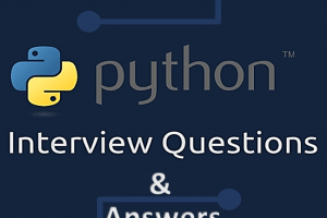 Python Programming Interview Questions and Answers